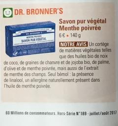 LesSavons Pur Végétal Dr. Bronner's recommandés dans le hors-série Cosmétiques non-toxiques - Le Guide des Produits sains et sûrs, de «60 millions de consommateurs» (juillet/août 2017)