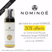 Offre exclusive NOMINOË ! 50% offerts sur l'achat d'une Mousse Nettoyante Visage