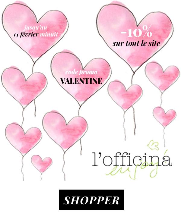 Saint Valentin: -10% sur tout le site code promo VALENTINE
